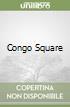 Congo Square libro