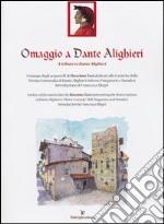 Omaggio a Dante Alighieri. Ediz. italiana e inglese libro