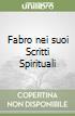Fabro nei suoi Scritti Spirituali libro
