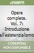 Opere complete (7) libro