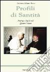 Profili di Santità. Antologia degli scritti (4) libro