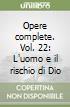 Opere complete (22) libro