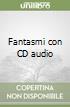 Fantasmi con CD audio