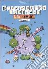 Grammatica italiana per bambini. Per la Scuola elementare libro