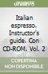 Italian espresso. Instructor's guide. Con CD-ROM (2) libro