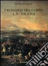 I romanzi del conte L. N. Tolstoj