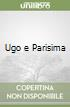 Ugo e Parisima libro