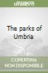 The parks of Umbria