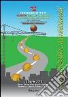Quarta Giornata nazionale per la sicurezza nei cantieri per viaggiare informati... su una strada sicura libro