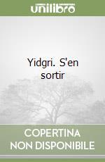 Yidgri. S'en sortir libro di Venturi Susanna