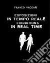 Esposizioni in tempo reale