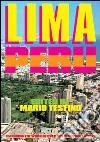 Lima, Per�. Ediz. italiana, inglese e spagnola
