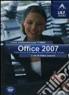 Office 2007. Corso multimediale per PC/Mac. CD-ROM