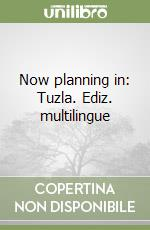 Now planning in: Tuzla libro di Dosi Stefano