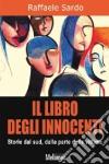 Il libro degli innocenti. Storie dal Sud, dalla parte delle vittime libro