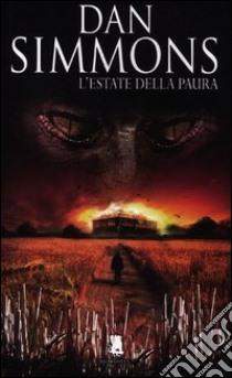 L'estate della paura libro di Simmons Dan