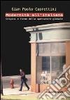 Modernità all'italiana. Origini e forme dello spettatore globale libro