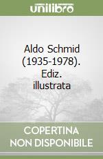 Aldo Schmid (1935-1978) libro