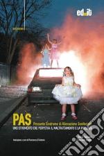 PAS: presunta sindrome di alienazione parentale libro