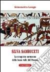Silvia Sambuceti (1095-1099). La conquista normanna della bassa valle di Pescara libro