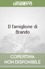 Il famiglione di Brando libro di Bettini Daniela