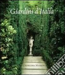 Giardini d'Italia libro di Masson Georgina