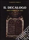 Il Decalogo. Dieci parole di vita libro di Jiménez Hernandez Emiliano; Chirico F. (cur.)