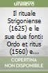 Il rituale Strigoniense (1625) e le sue due fonti: Ordo et ritus (1560) e Argendarius (1583)