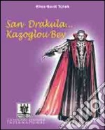 San Drakula... kazoglou bey libro