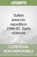 Italian antarctic expedition 1996-97. Earth sciences libro