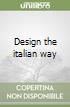 Design the italian way libro