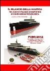 Il rilancio della nautica tra nuove tipologie di marketing e innovazione tecnologica. FUBO 2012