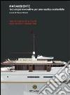 Marambiente, tecnologie innovative per una nautica sostenibile
