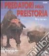 I predatori della preistoria