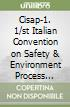 Cisap-1. 1/st Italian Convention on Safety & Environment Process Industry