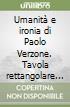 Umanità e ironia di Paolo Verzone. Tavola rettangolare n. 3 libro