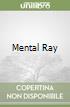 Mental Ray libro
