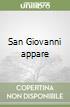 San Giovanni appare