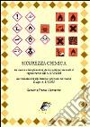 Sicurezza chimica. La nuova classificazione delle sostanze secondo il regolamento CE n. 1272/2008 libro