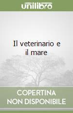 Il veterinario e il mare