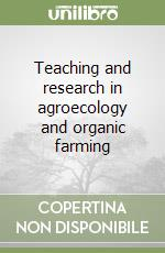 Teaching and research in agroecology and organic farming libro