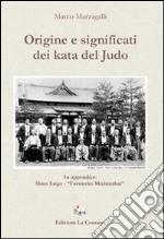Origine e significati dei kata del judo libro