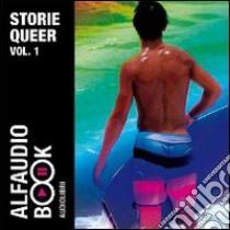 Storie Queer. Audiolibro. CD Audio (1)  di Montgomery Edward - Pasquini Andrea