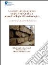 La scoperta di una struttura templare sul Quirinale presso l'Ex Regio Ufficio Geologico. Atti della Ggiornata di studi (Roma, 16 ottobre 2013) libro