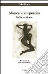 Mimesi e corporeità. Saggio su Adorno libro