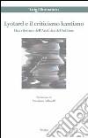 Lyotard e il criticismo kantiano. Una rilettura dell'analitica del sublime libro