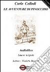Le avventure di Pinocchio. Audiolibro. CD Audio formato MP3 libro