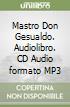 Mastro Don Gesualdo. Audiolibro. CD Audio formato MP3 libro