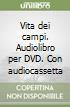 Vita dei campi. Audiolibro per DVD. Con audiocassetta libro
