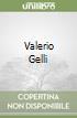 Valerio Gelli libro